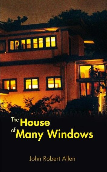 The House Of Many Windows Ebook By John Robert Allen Water Under