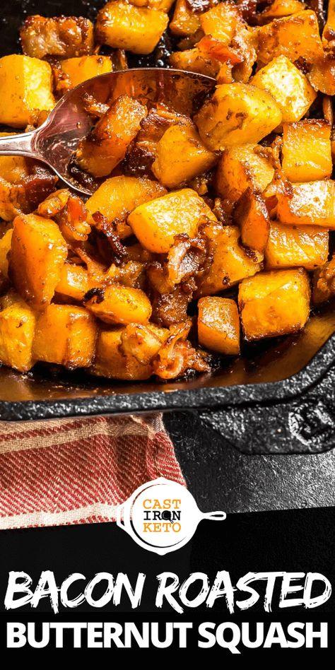 Keto Bacon Roasted Butternut Squash - Cast Iron Keto