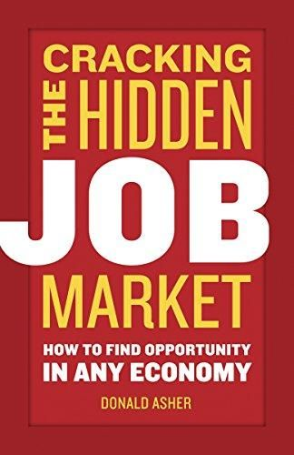 Cracking The Hidden Job Market: How to Find Opportunity in Any Economy - Default
