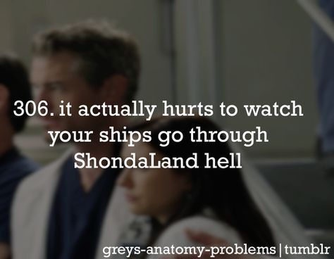 I've got.....Grey's Anatomy Problems