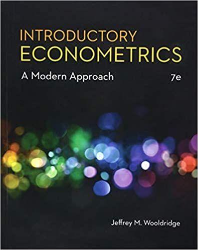Introductory Econometrics A Modern Approach 7th Edition By Jeffrey M Wooldridge Economics Textbook Textbook Pdf Books