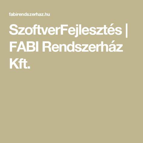 SzoftverFejlesztés | FABI Rendszerház Kft.
