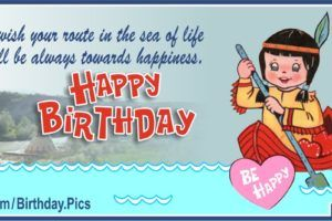 Happy Birthday Native American Girl In Canoe Happy Birthday Song Video Birthday Songs Video Happy Birthday Song