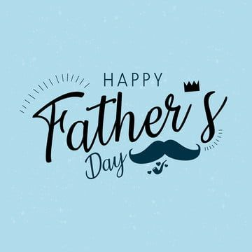 Happy Father S Day Typography Ribbon Label Love Png And Vector With Transparent Background For Free Download In 2020 Happy Father Day Quotes Fathers Day Quotes Happy Fathers Day Son
