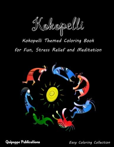 Kokopelli Kokopelli Themed Coloring Book For Fun Stress Relief And Meditation Coloringbooks Coloringbooksforgrownup Coloring Books Good Books Book Catalogue