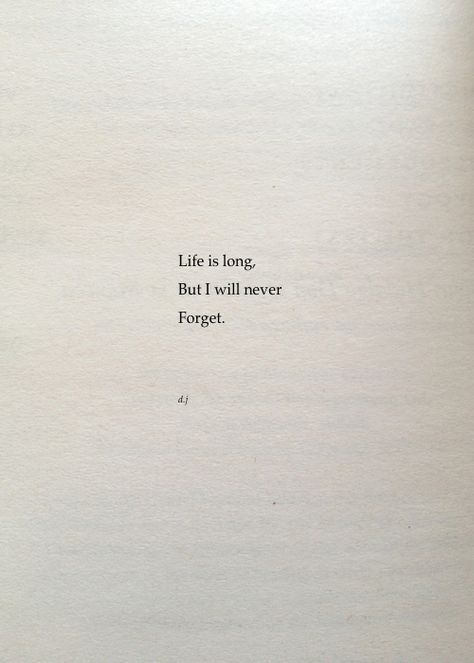 Life is Long.  A new poem.  #poetry #quotes