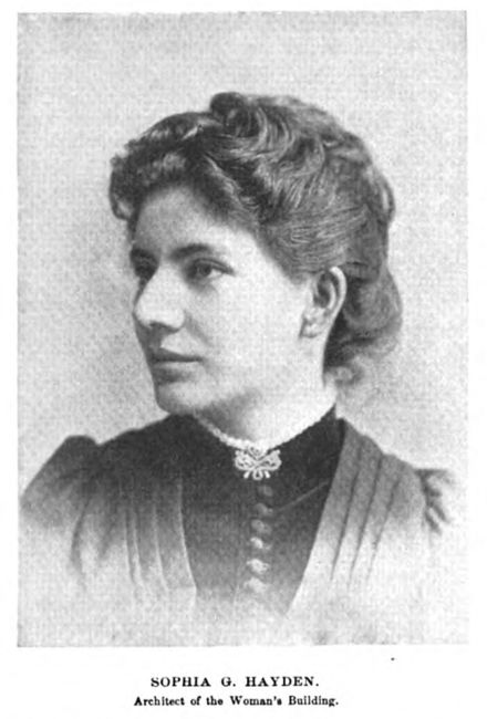 Sophia G. Hayden (later Bennett, architect of the Women's Building…