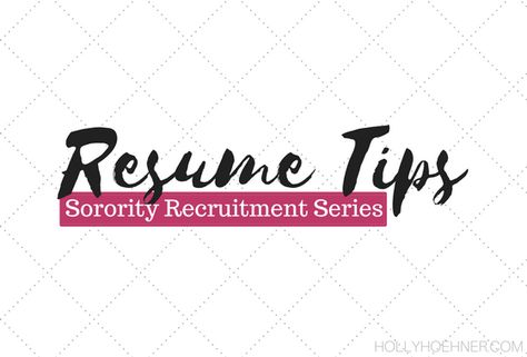 Sorority Recruitment Series Resume Tips Sorority   Sorority Recruitment  Resume  Sorority Resume Example