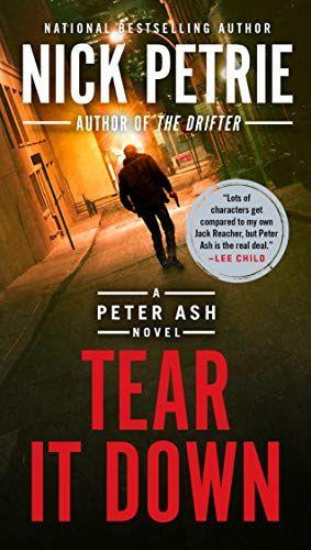 Tear It Down A Peter Ash Novel Book 4 G P Putnam S Sons Https Www Amazon Com Dp B07ckfbw65 Ref Cm Sw R Pi Awdb T1 Free Books Download Ebook Download Books