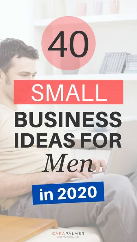 40 Profitable Small Business Ideas For Men