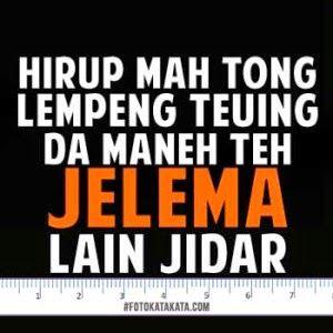 Gambar Dp Bbm Bahasa Sunda 17 Lucu Meme Lucu Meme
