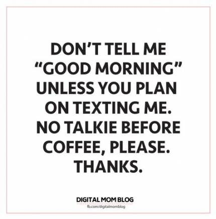 45 Trendy Ideas For Memes Funny Mom Lol Funny Good Morning Memes Good Morning Funny Good Morning Texts