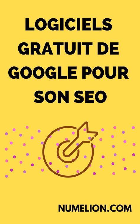Outils Google pour le référencement naturel - Meilleures applications