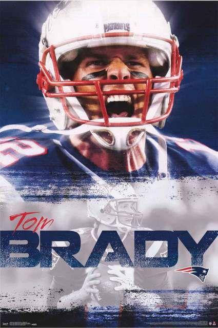 New England Patriots Tom Brady Nfl Poster 22x34 Tom Brady New England Patriots Nfl New England Patriots