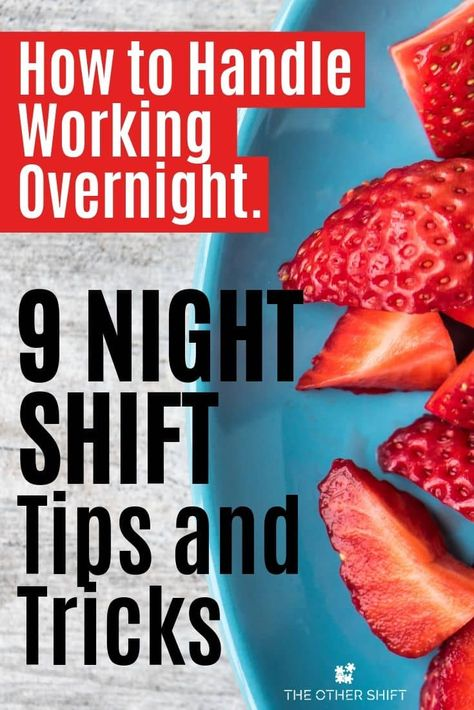 9 helpful night shift tips and tricks to help you handle working overnight shifts. These shift tips will help you adjust to night shift in no time! Nutrition Month, Vegan Nutrition, Nutrition Tips, Fitness Nutrition, Health And Nutrition, Holistic Nutrition, Night Shift Humor, Night Shift Nurse, Working Night Shift