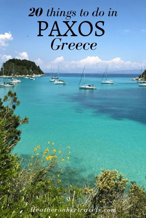 20 fabulous things to do on Paxos, Greece