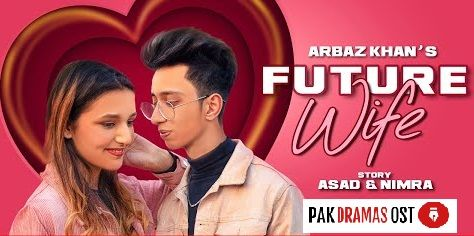 Future Wife Lyrics Arbaz Khan Mp3 Song Download Mp3 Song Pakistani Songs