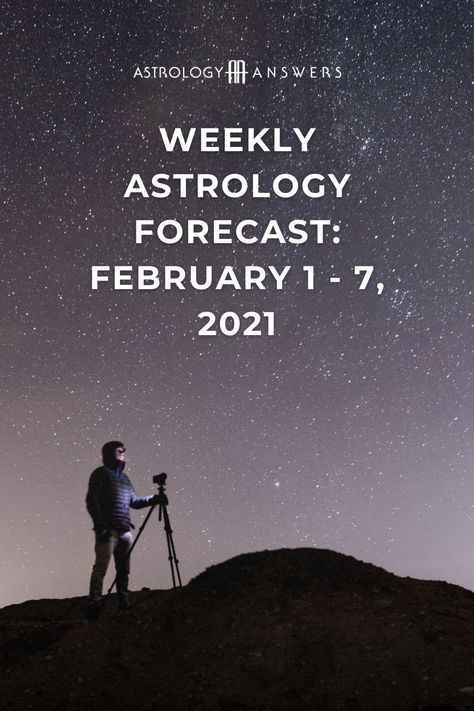 Here is your weekly forecast for the week of February 1st - 7th, 2021. #astrology #weeklyforecast #weeklyastrology
