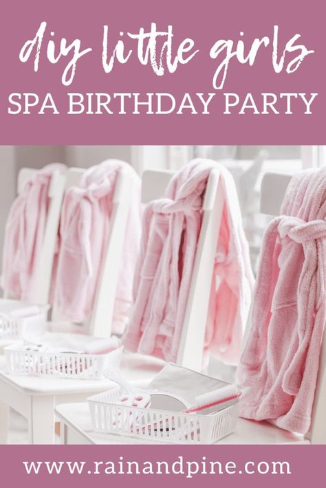 Little Girls Spa Birthday Party The Cutest And