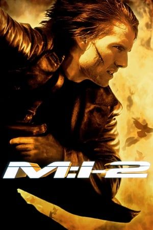 Watch Mission Impossible Ii 2000 Free Movie Streaming Online
