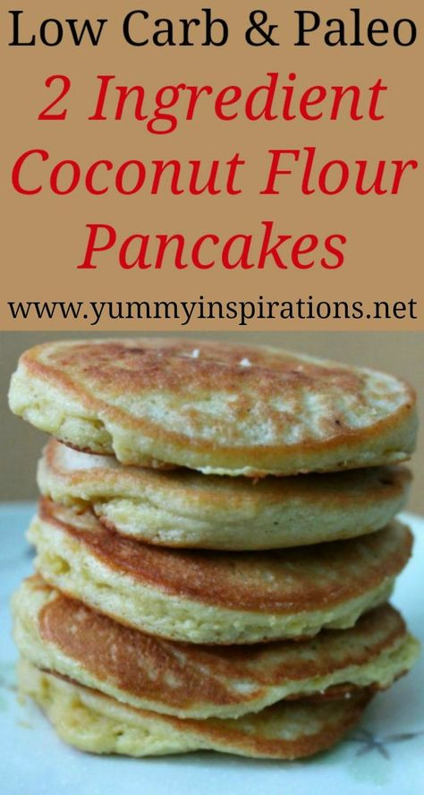 2 Ingredient Low Carb Coconut Flour Pancakes Recipe Easy 2 Ingredient Low Carb Coconut Flour Pancake Recipe – Quick Dairy Free, Paleo & Keto friendly pancake recipe – perfect for a gluten free breakfast. No Flour Pancakes, Low Carb Pancakes, Pancakes Easy, Breakfast Pancakes, Breakfast Cereal, Diet Breakfast, Paleo Pancakes Coconut Flour, Mcdonalds Breakfast, Breakfast Gravy