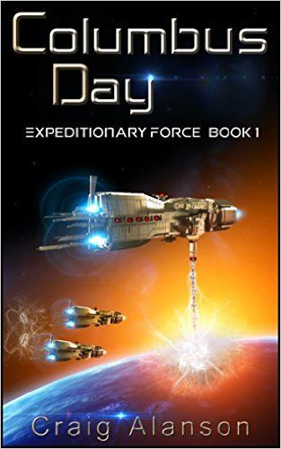 22 Columbus Day Expeditionary Force Book 1 By Craig Allanson Book 1 Book Deals Books