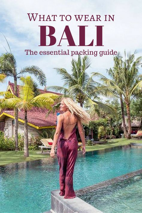 What to wear in Bali - The essential packing guide and some great insiders tip on where to hang out #travelguidelayout