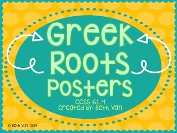 Greek Roots Posters + 100 Root Words!