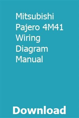 Mitsubishi Pajero 4M41 Wiring Diagram Manual ... on