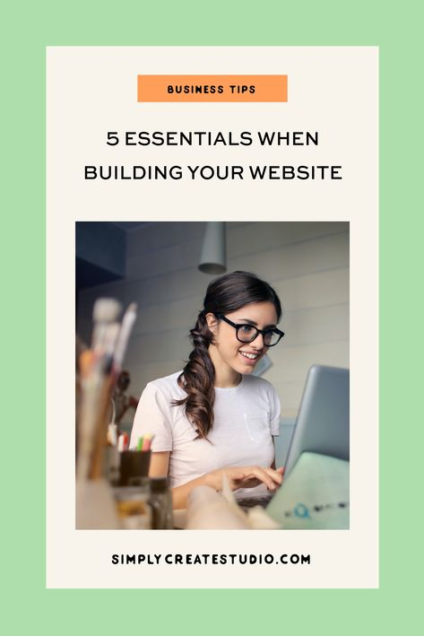 5 Essentials When Building Your Website