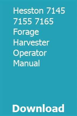 Hesston 7145 7155 7165 Forage Harvester Operator Manual Electrical Wiring Diagram Solutions Manual