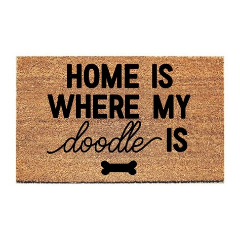 Home Is Where My Doodle Is Doormat Home Doodles Home Decor