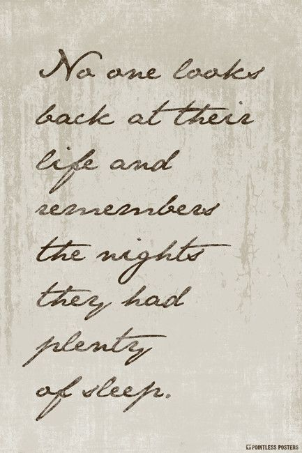 No One Looks Back At Their Life And Rembers Poster