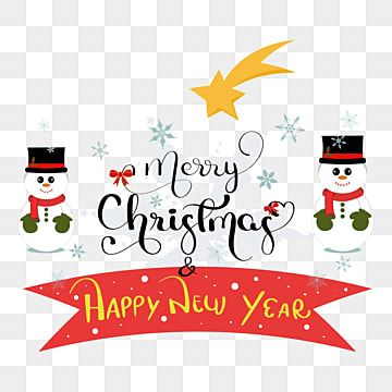 Merry Christmas And Happy New Year Hand Lettering Witn Snowman And Snowflakes Merry Christmas Clipart Merry Christmas Christmas Png And Vector With Transpare Merry Christmas Quotes Happy Holidays Greetings Happy Merry