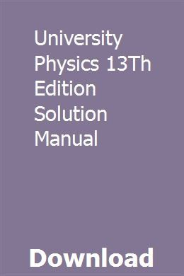 University Physics 13th Edition Solution Manual Economic Analysis Accounting Principles Conceptual Physics