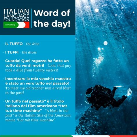 Practicing or learning Italian? Here are some words and phrases to try out! IL TUFFO - the dive and TUFFI - the dives 🇮🇹 #italianstudents #apitalian #learn #wordoftheday #phrases