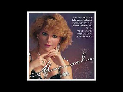 Herida Y Henchida De Amor Vídeo De No Me Hablen De él De Marisela De Musica Amanda Miguel Pausini Laura Vanesa Martín