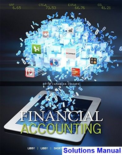 Solutions Manual For Financial Accounting Canadian Canadian