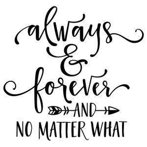 Silhouette Design Store - View Design always & forever phrase Silhouette Cameo Projects, Silhouette Design, Silhouette Images, Love Quotes, Inspirational Quotes, Cricut, Husband Quotes, Vinyl Designs, Word Art
