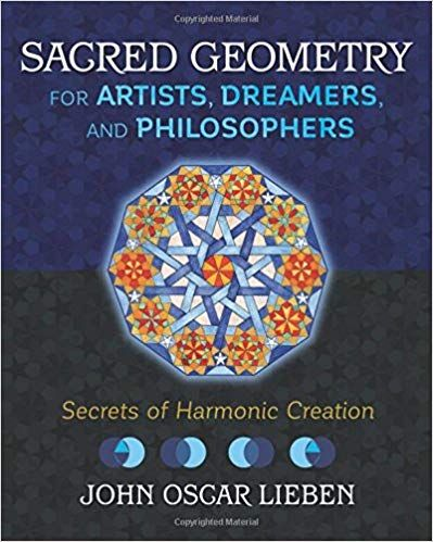 PDF DOWNLOAD] Sacred Geometry for Artists, Dreamers, and