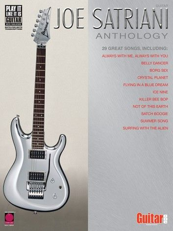 Joe Satriani Anthology Songbook Ebook By Joe Satriani In 2020