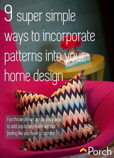Create visual appeal in a room by playing with patterns and colors with these 9 simple tips.