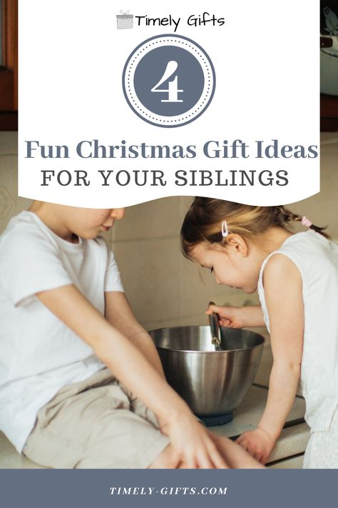 Looking for Christmas gift ideas for siblings? This article will have some awesome ideas for all age groups! These Christmas gifts are a great way to have fun with your siblings this holiday season. #christmas #christmasgifts #siblings #siblinggifts #gift #giftideas #holidaygifts #giftsforsisters #giftsforbrothers #giftsforthem #fungifts #holidayseason