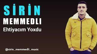 Sirin Memmedli Ehtiyacim Yoxdu Mp3 Indir Sirinmemmedli Ehtiyacimyoxdu Yeni Muzik Insan Sarkilar