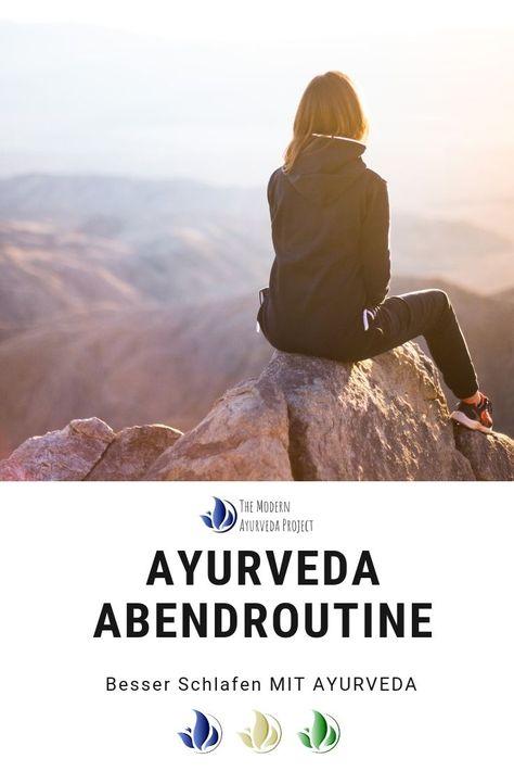 Ayurveda am Abend für einen besseren Schlaf. Abendroutine für jeden. Zur Ruhe kommen und besser schlafen.