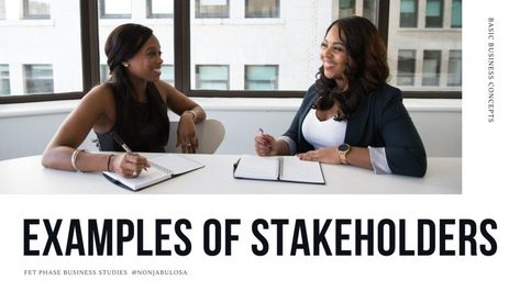 6 Examples of Stakeholders and Their Importance in Business