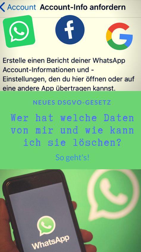 Dsgvo Wie Sie Bei Whatsapp Facebook Google An Ihre Daten Kommen Apple Oder Samsung Dsgvo Datum