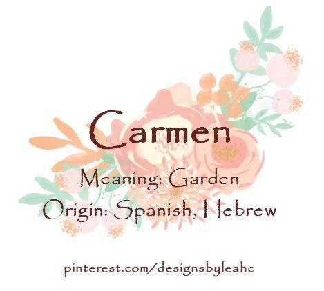 Baby Girl Name Carmen Meaning Garden Origin Spanish