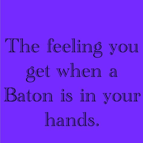 Baton Twirling Quotes And Sayings. QuotesGram