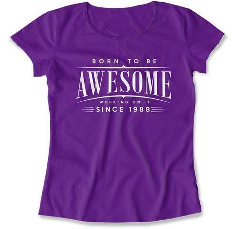 30th Birthday Gift Ideas For Her T Shirt 30 Years Old Bday Born To Be Awesome Sin